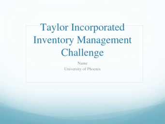 ISCOM 305 Week 3 Taylor Incorporated Inventory Management