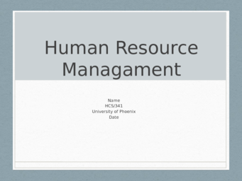 hcs 341 human resources in health Read this essay on hcs 341 (human resources in health care ) all assignments and come browse our large digital warehouse of free sample essays get the knowledge you.