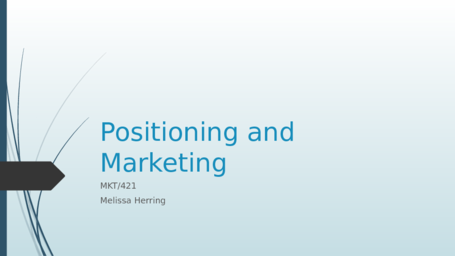 Positioning and Marketing