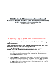 NR 351 Week 3 Discussion 1 Integration of Evidence Based Practice Into Professional Nursing